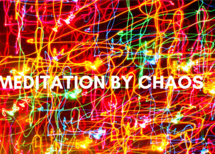 meditation by chaos